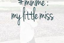 #minime : My Little Miss / Fashion for junior divas, princesses and hard knock life little sisters