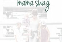 Mama Swag / Mama life is tough! This board is designed to make it a little easier and maybe even add a little style. Follow this board and C&L then email hello@champagneandlaundry.com to be added to the group!