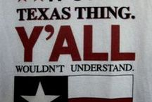 Texas or Americana / Cute things about Texas or America / by Genell Stuteville