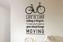 Words to Bike By / Quotes