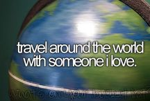 travel bucket list / I wish to see the hole world