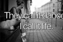 Dance is life♡