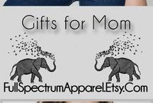 Gifts for Mom / Unique gifts for Mom...Mother's Day, Birthday, Christmas or any day!