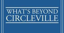 What's Beyond Circleville / Fun things to do in the area, all within a 2 hour drive!
