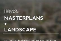 Urbanism_Masterplans & Landscape