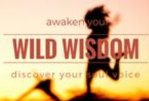 Wild Wisdom Renewal / An inspirational board of wild hearts and horses learning their personal purpose and inner natural grace! Join the Tribe this year: http://wildwisdomretreat.com