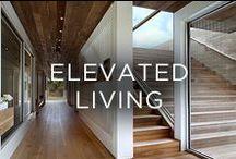 Elevated Living / High-end homes, decorating, design, wine cellars.