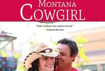 Montana Cowgirl/Cowgirl Come Home / Visuals that are helping writing my next book, which will be published by Tule Publishing in August.
