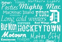 Smitten with the Mitten / Michigan in all its glory / by Noree Noble Bowbeer