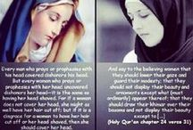ISLAM (woman in) / Islam does not oppress women. It actually gave women more rights, including the right to choose your own husband. Many people confuse culture with religion. / by Sadoudi Amar