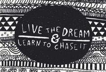 w o r d s t o i n s p i r e / Quotes and prints that inspire me