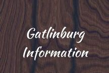 Gatlinburg Information / All you need to know about where to go, what to do and where to eat in Gatlinburg, TN.