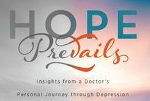 Depression / Quotes and articles that offer help and hope for those struggling with understanding and overcoming depression in adults, teenagers and children. Find articles on symptoms, recovery, and remedies. Dr. Michelle Bengtson combines her professional and personal experience with her faith to address mental health awareness and issues. No stigma. Because of Him, Hope Prevails!