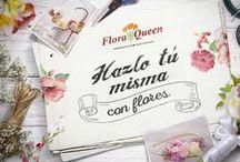 Hazlo tú misma con flores / Descubre el primer e-book de FloraQueen y aprende a crear sencillos y bonitos objetos con flores.