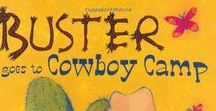 Buster & Buster Goes to Cowboy Camp / Activities and information for Buster and Buster Goes to Cowboy Camp and other cowboy, camp, dog, new sibling, and new school ideas.