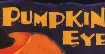 Pumpkin Eye / Activities and information for Pumpkin Eye and other Halloween themed ideas.