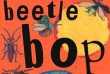 Beetle Bop / Activities and information for Beetle Bop and other activities that focus on bugs (insects and spiders).