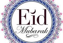 Eid Mubarak / Islamic Holiday