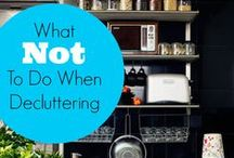 Organizing/Decluttering / Ideas for the home.