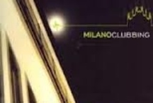 "Milano Clubbing / It was a music compilation released in 2004 in which I published my  track ""Bossa Colorata"""