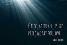 Grief / Getting through grief
