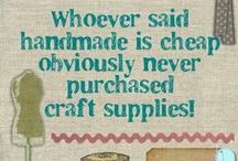 Crafty Stuff / by Cheryll Tucker Putt