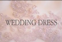 It's all about the Wedding Dress / With so many to choose from, this is a good place to start