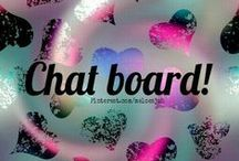 CHAT BOARD❤ / CHAT BOARD : FOR ALL YOUR RANDOM LOVELINESS. NO ANIMAL ABUSE OR POLITICS! COMMENT TO JOIN ❤ INVITE YOUR FRIENDS ❤