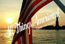 ALL THINGS AMERICAN! / **NEW BOARD** ALL THINGS AMERICAN! SHOW US THE BEAUTY OF YOUR COUNTRY! THIS IS NOT A POLITICAL BOARD! NO ADVERTISING! COMMENT TO JOIN ❤ INVITE YOUR FRIENDS ❤