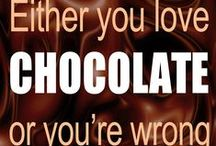 "Chocolate / ""Either you love chocolate, or you're wrong."" ~ Roy Manterfield / by Roy Manterfield (MumblingNerd)"