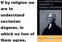 """Sectarian Dogmas / """"If by religion we are to understand sectarian dogmas, in which no two of them agree, then your exclamation on that hypothesis is just, """"that this would be the best of worlds if there were no religion in it.""""  THOMAS JEFFERSON TO JOHN ADAMS. Sketches of the life, writings, and opinions of Thomas Jefferson: ... - Page 515 https://www.pinterest.com/pin/540924605220388980/  / by Holy Heretic"""