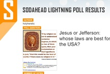 "Jesus' Law or Jefferson's? / Jesus or Jefferson: whose laws are best for the USA?   Holy Heretic poll:  http://www.sodahead.com/united-states/jesus-or-jefferson-whose-laws-are-best-for-the-usa/question-2547153/  Thomas Jefferson: ""We discover [in the Gospels] a groundwork of vulgar ignorance, of things impossible, of superstition, fanaticism and fabrication.""  / by Holy Heretic"