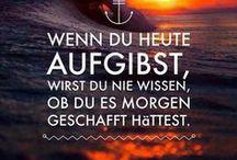#Wörter/Zitate/Sprüche/Weisheiten# / by ... kerstin ...