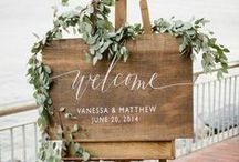 Signage for the Big Day / Chic sign ideas for your wedding