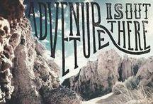 Adventures Await You / Inspiration for the adventurous soul.