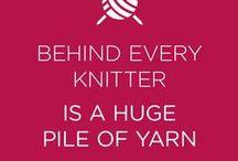 Knitting Quotes / Knitting motivation!