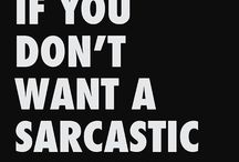 All about Sarcastic / ☠