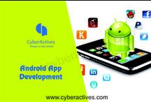 Android App Development / Contact us at 9999149569 for more details or visit us at www.cyberactives.com