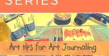 * Art Techniques & Tuts / Art tutorials, tips, art techniques, art tips for journaling, creative journals, art journals and art work.
