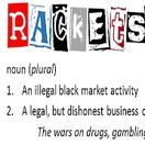 Rackets Blog / The war on drugs is a racket. Gambling laws and criminalizing prostitution are rackets as well. Prohibition has been a far worse scenario than legalizing these three vices. My blog covers these three topics heavily, but it also addresses numerous other issues with the criminal justice and political system.  Read my blog at www.briansaady.com/blog/ or www.briansaady.blogspot.com