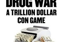 The Drug War: A Trillion Dollar Con Game (Rackets Vol I) / These are the books referenced in Rackets Vol I: The Drug War: A Trillion Dollar Con Game.