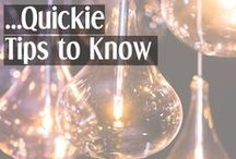 ►► Quickie Tips to Know / Good to know