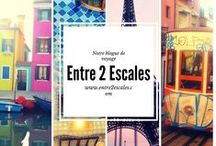 Entre 2 Escales / À lire sur notre blogue de voyage!