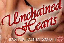 Book: Unchained Hearts, Baxter Family Saga 1 / No one lives as a Baxter, they survive.  The #BaxterFamilySaga Trilogy begins with two love stories in one! #Unchained Hearts starts with the 40-year love of Cass & Lila that has a major impact on Kyle & Brandon #interracial #romance