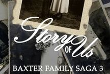 Book: Story of Us, Baxter Family Saga 3 / The final installment of the Baxter Famiy Saga Trilogy. Cass' inquiry into Joan's diaries as they relate to Virgilia's death means digging up Baxter Family skeletons. It all started with Washington D.C. power couple Edward and Edith Baxter. After World War II, in the late 1940's, the Baxter legacy was brought to its knees #historical #romance #contemporary #BaxterFamilySaga