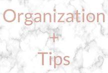 ORGANIZATION + TIPS
