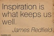 ~James Redfield /  American author, lecturer, screenwriter and film producer. He is notable for his novel The Celestine Prophecy.