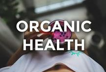 Organic Health / News and products to embrace a healthier, more organic self