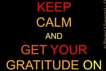 Gratitude / Always have an attitude of gratitude! / by In The Rooms