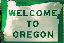 Home Sweet Oregon / Oregon's Great Outdoors....our backyard